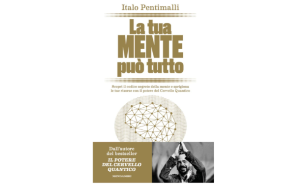 Your mind can do anything – Italo Pentimalli