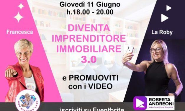 DIVENTA PROFESSIONISTA IMMOBILIARE 3.0 E IMPARA A PROMUOVERTI CON I VIDEO